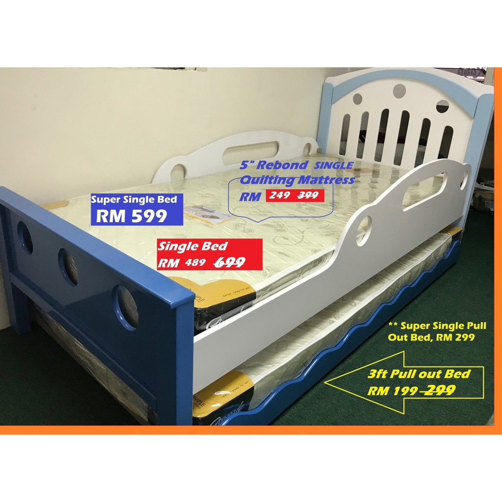 Children Bed Collections, Super Single bed WITH SAFETY SIDE RAILS  RM 599 &  SINGLE Pull out RM 199, SET RM 798!!