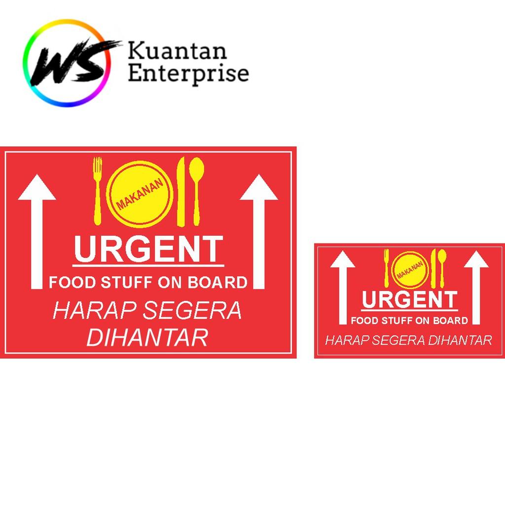 【100% Ready Stock】WATERPROOF STICKER Urgent Food Courie Sticker / Makanan Sticker / Fragile Courier Label Sticker