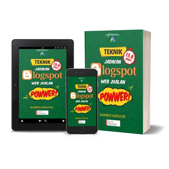 [BUAT DUIT] Ebook Teknik Jadikan Blogspot Web Jualan Power by Sifu Adswords