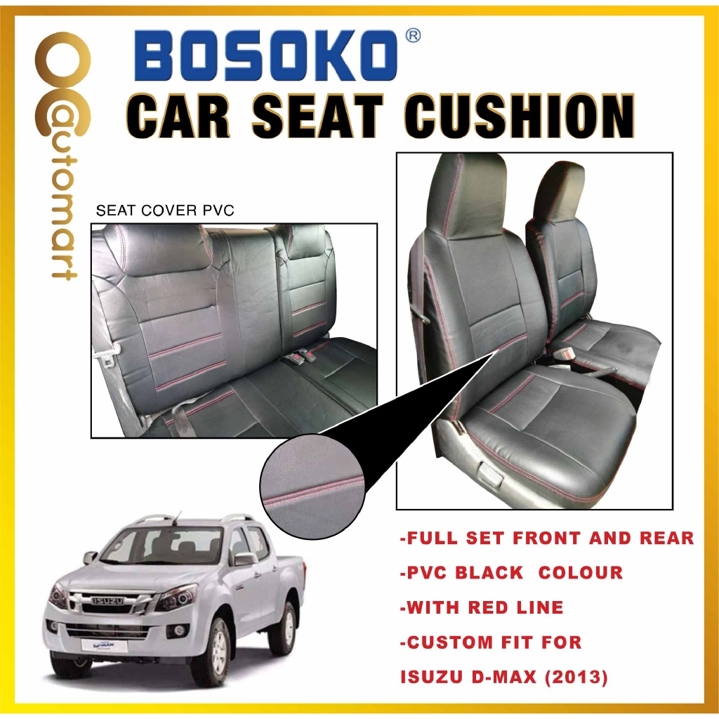 Isuzu D-Max Yr 2013 - Four Door Custom Fit OEM Car Seat Cushion Cover PVC ( Made in Malaysia )