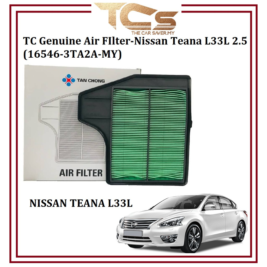 TC Genuine Air FIlter-Nissan Teana L33L 2.5 AIR FILTER (16546-3TA2A-MY)