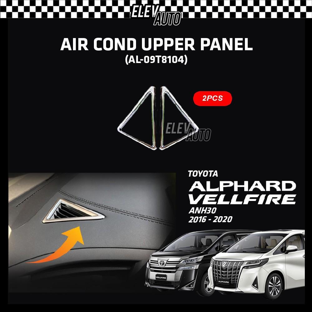 Toyota Alphard / Vellfire ANH30 2016-2021 Air Cond Upper Panel 2pcs (AL-09T8104)
