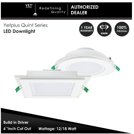YETplus QUINT Series LED Downlight Square Glass (YET-558) [SIRIM APPROVED]