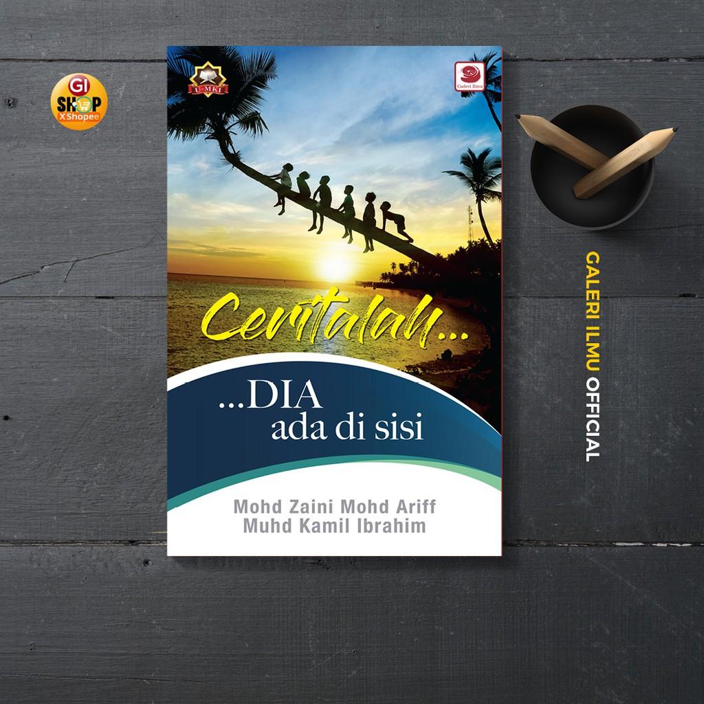 Ceritalah… Dia Ada Di Sisi |  Mohd Zaini Mohd Ariff & Muhd Kamil Ibrahim
