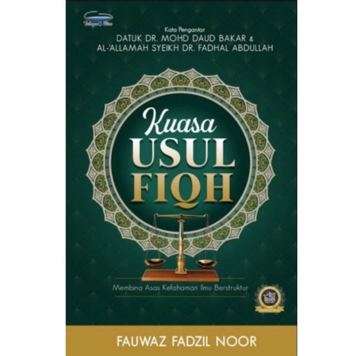 Kuasa Usul Fiqh Author By Fauwan Fadzil Noor ISBN9789673884339