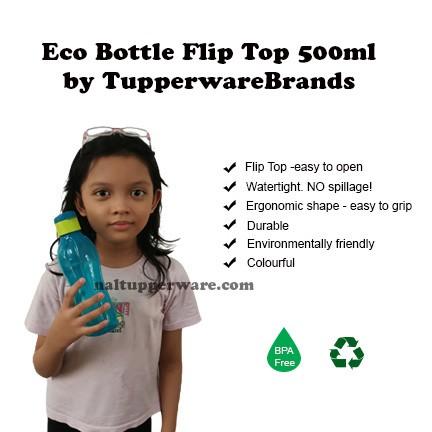Tupperware Brands Eco Bottle Flip Top (500ml) - watertight NO spillage - BA Free