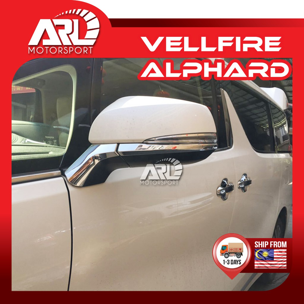 Toyota Alphard / Vellfire (2015-2020) AH30 AGH30 Side Mirror Lining Chrome Car Auto Acccessories ARL Motorsport
