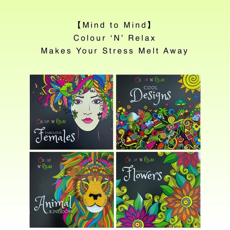 【Mind To Mind】Colour 'N' Relax - Makes Your Stress Melt Away Stunning Colouring Book