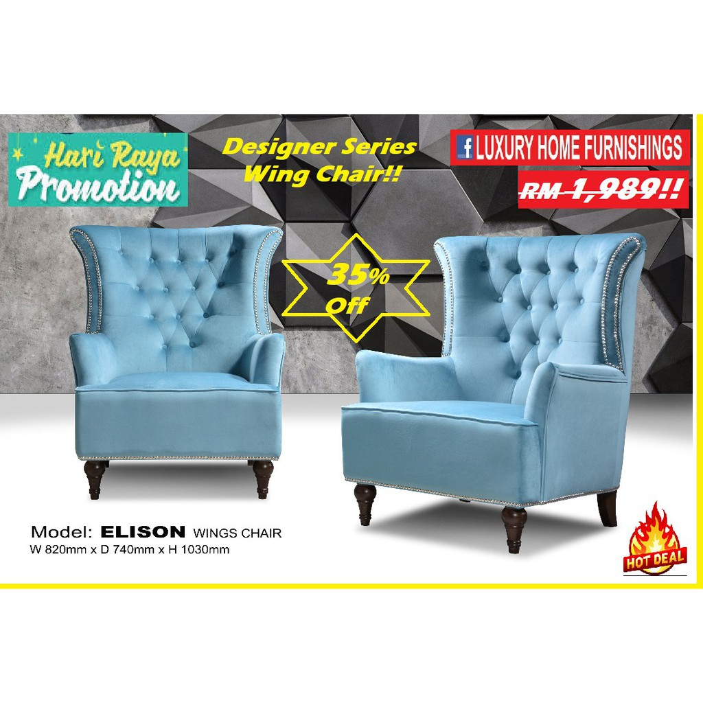ELISON, DESIGNER SERIES,  WATER REPELLENT FABRIC WING CHAIR,  FACTORY DIRECT OFFER!! RM 1,989!! 35% Off!!