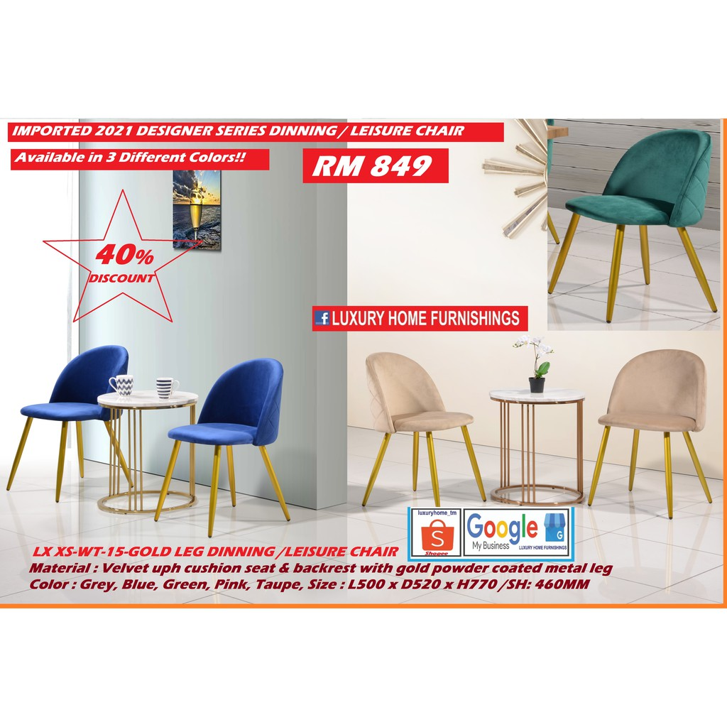 Velvet uph cushion seat & backrest with gold powder coated metal leg CHAIR, Color : Grey, Blue, Green, Pink, Taupe, IMPT