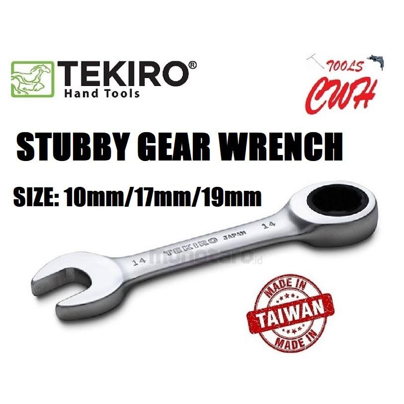 TEKIRO TAIWAN STUBBY GEAR WRENCH WR-SG0175-10MM WR-SG0180-17MM WR-SG0181-19MM TEKIRO MADE IN TAIWAN STUBBY GEAR WRENCH