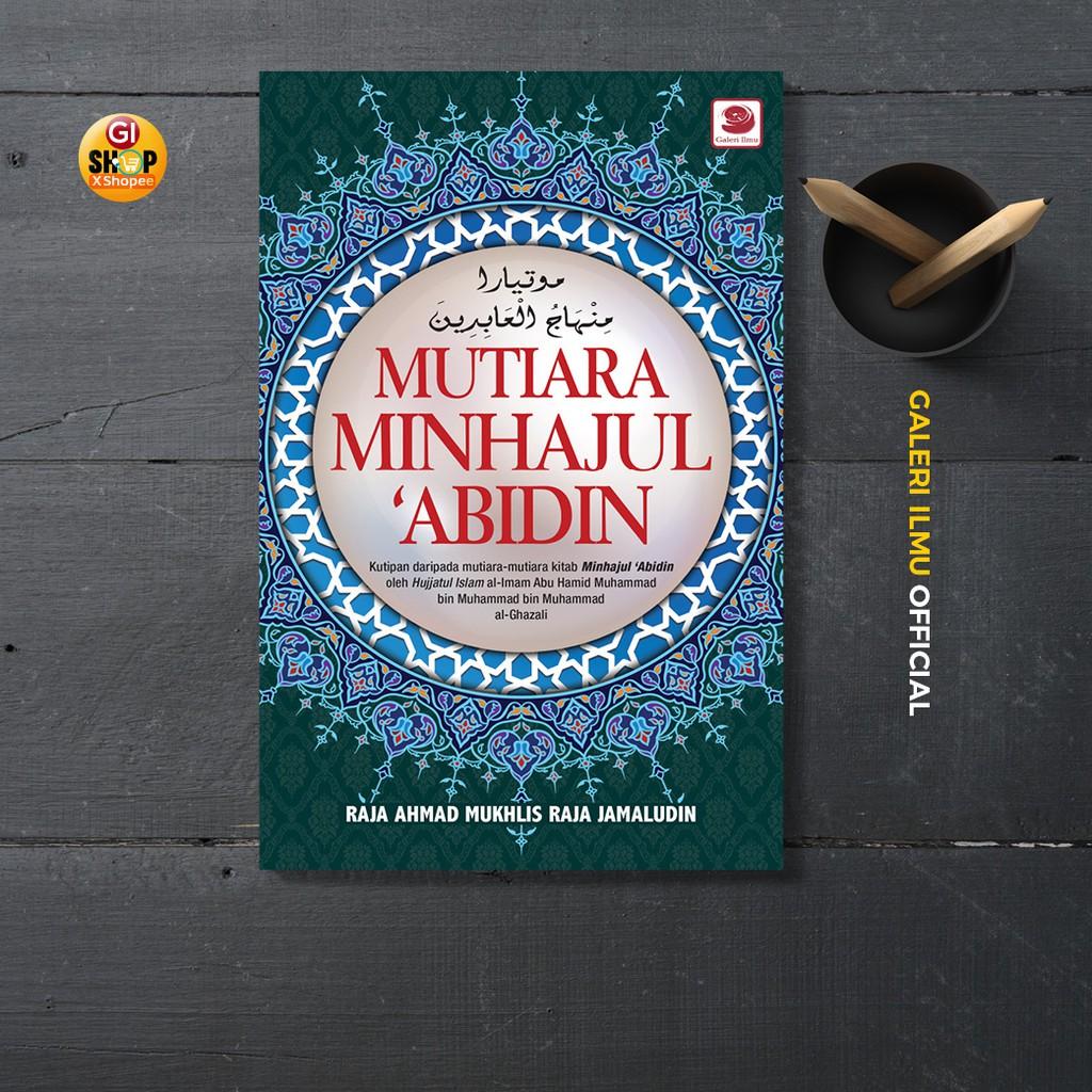 Mutiara Minhajul Abidin - Ustaz Raja Ahmad Mukhlis Raja Jamaludin
