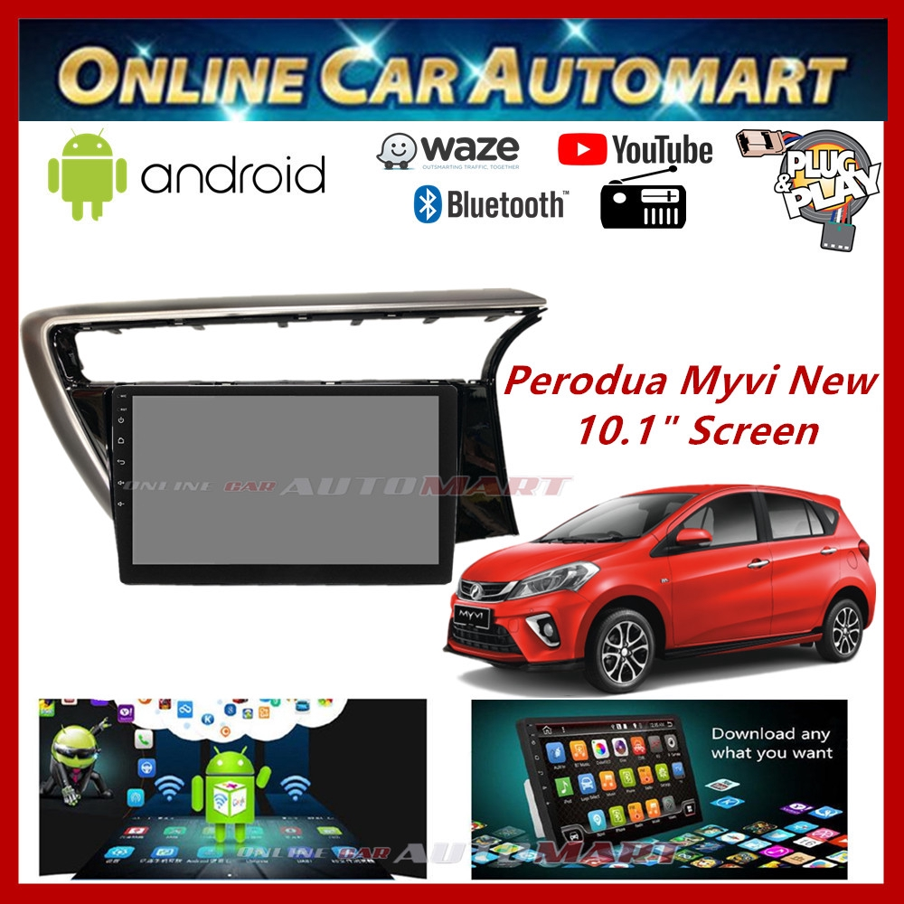 """Perodua Myvi New 18-19 Big Screen 10.1"""" Plug and Play OEM 16GB Android Player With WIFI Video Player/TouchScreen"""