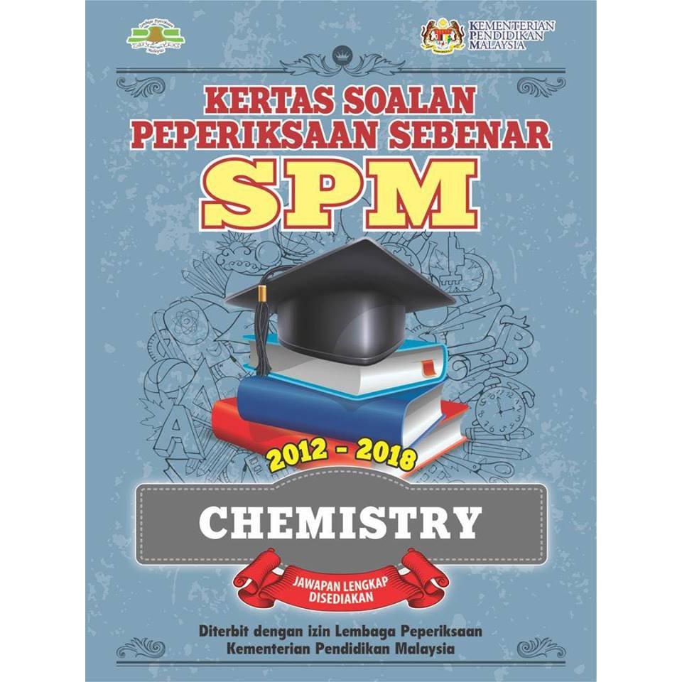 TNY Kertas Soalan Peperiksaan Sebenar SPM Chemistry BILINGUAL 2012-2018 PAST YEAR