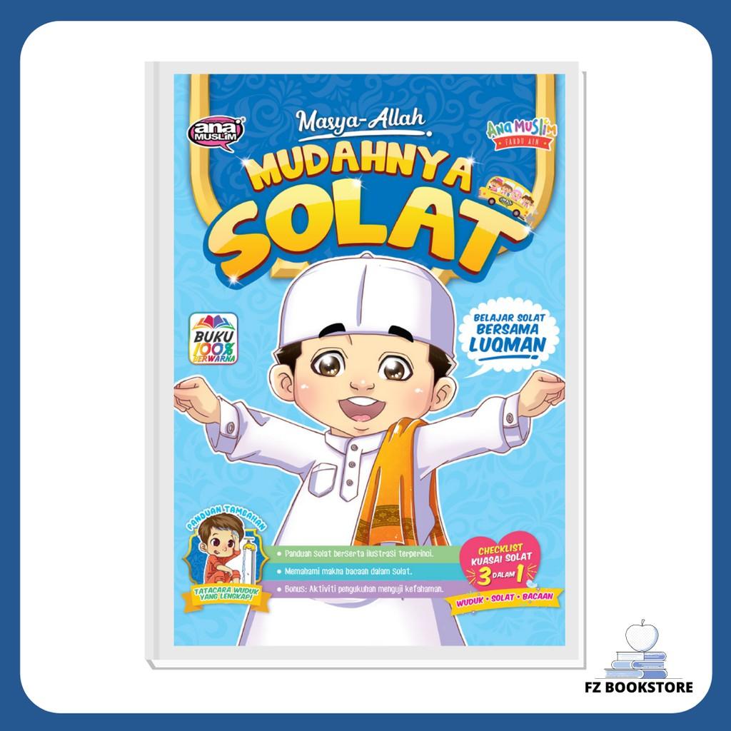 Masya-Allah Mudahnya Solat - Belajar Solat bersama Luqman - Buku kanak-kanak - Agama - Islam