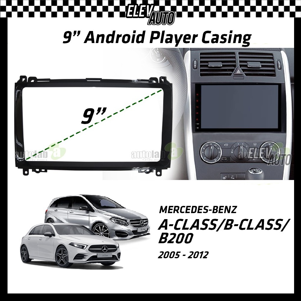 """Mercedes Benz A-Class A Class / B-Class B Class / B200 2005-2012 Android Player Casing 9"""" with Canbus"""