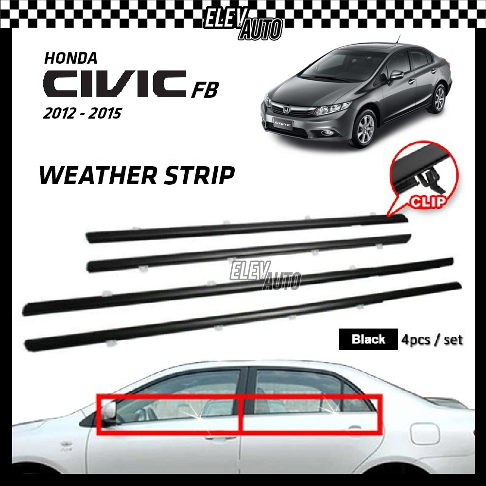 Honda Civic FB 2012-2015 Weather Strip Weatherstrip Window Moulding Belt 4pcs (Black)