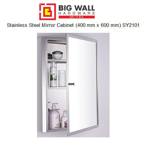 Stainless Steel Mirror Cabinet (400 mm x 600 mm) SY2101 [Big Wall Hardware]