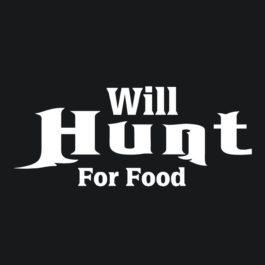 Bumper Sticker Will hunt 4 food
