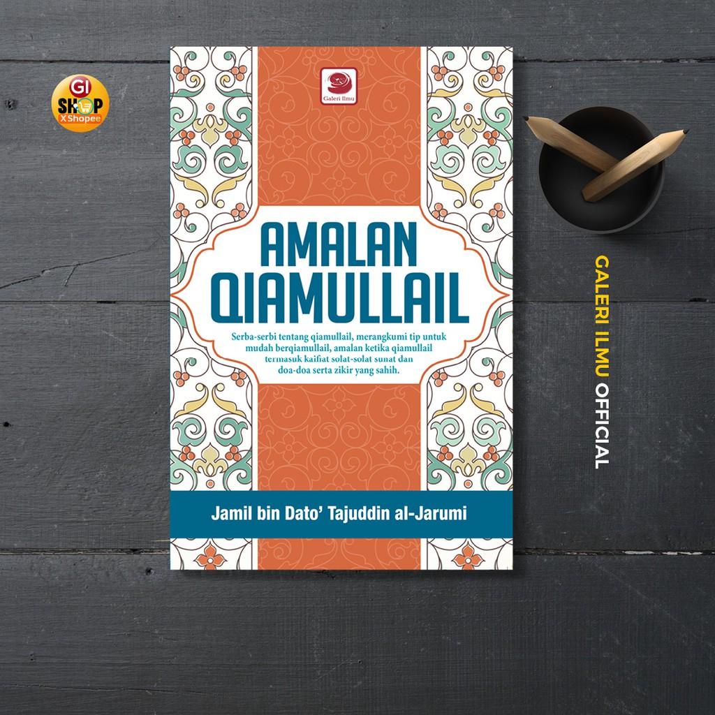 Amalan Qiamullail | Jamil Bin Dato' Syeikh Tajuddin Al-Jarumi