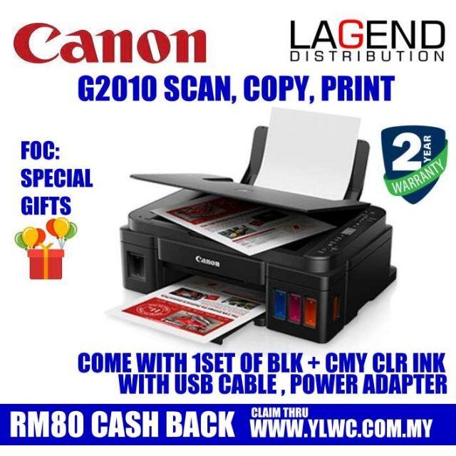 RM80 CASHBACK! CANON PIXMA G2010 Ink Tank 3-IN-1 Printer  Similar to L360  J100 J200 J105 L120 L3110 L3150 T310 T510W