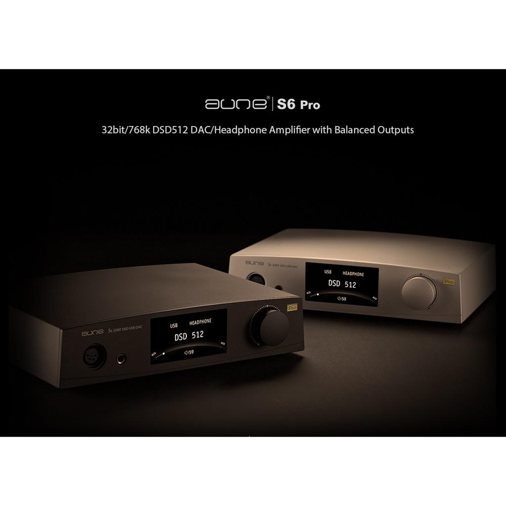 Aune S6 Pro 32bit/384k DSD128 balanced DAC & headphone amp