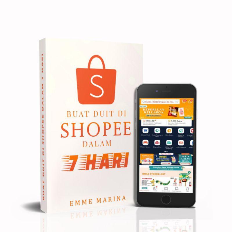 Ebook Buat Duit di Shopee dalam 7 Hari Tips & Trick Shopee Seller Berniaga di Shopee EMMEMARINA