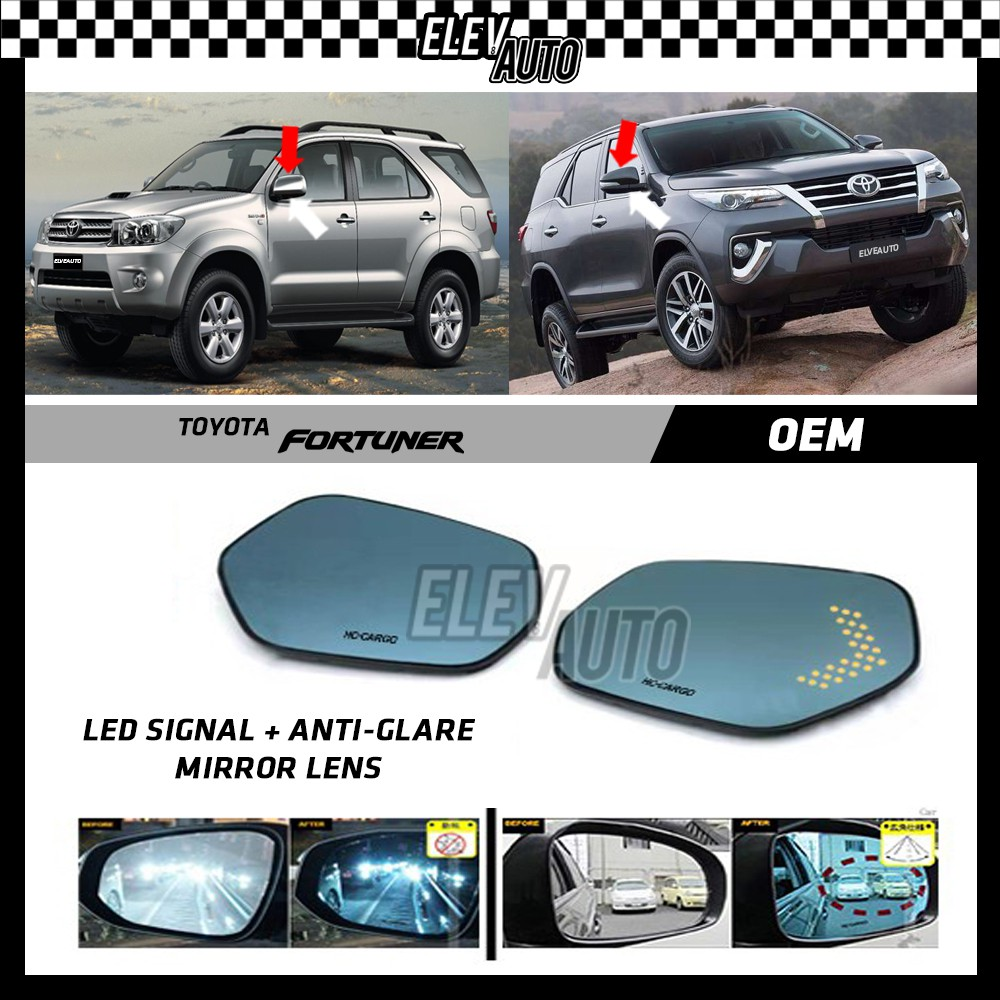 Toyota Fortuner LED Signal with Anti Glare Side Mirror Lens