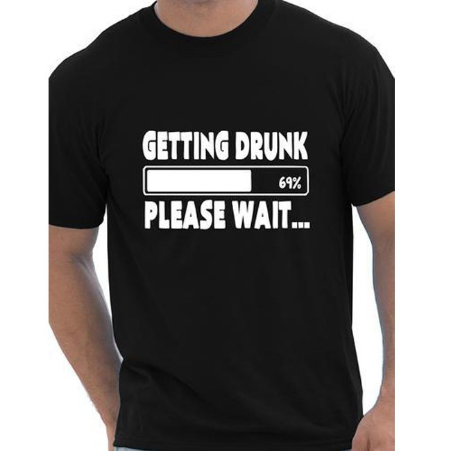 Drink Beer Stag Party Funny Gift GETTING DRUNK PLEASE WAIT T Shirt