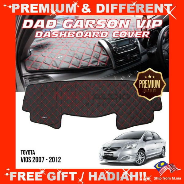 [FREE Gift] TOYOTA VIOS 2007 - 2012 PREMIUM DAD GARSON VIP Non Slip Dashboard Cover Mat
