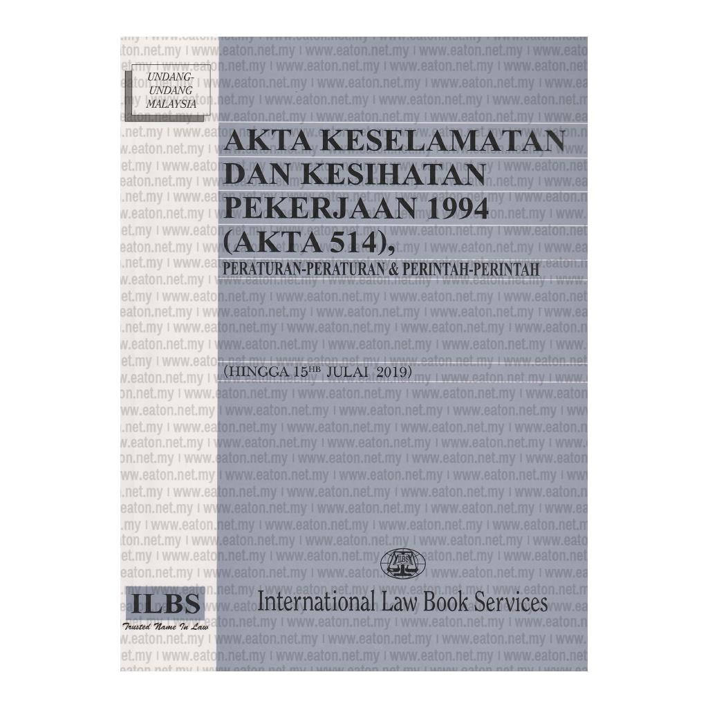 Ilbs Akta Keselamatan Dan Kesihatan Pekerjaan 1994 Akta 514 Peraturan Peraturan Perintah Perintah Shopee Malaysia