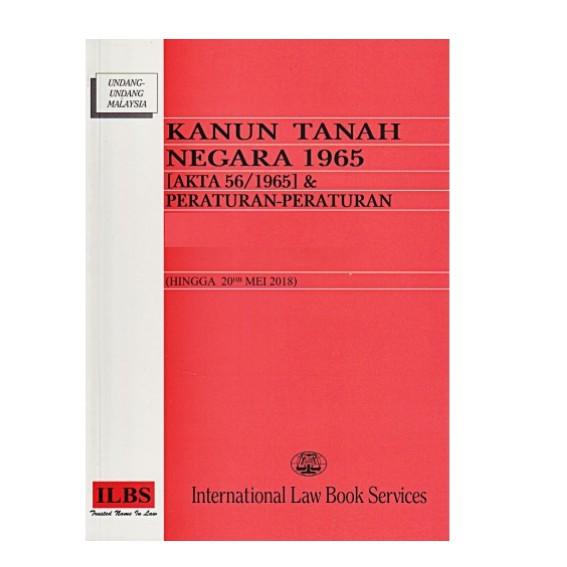 Kanun Tanah Negara 1965 (AKTA 56/1965) & Peraturan-Peraturan