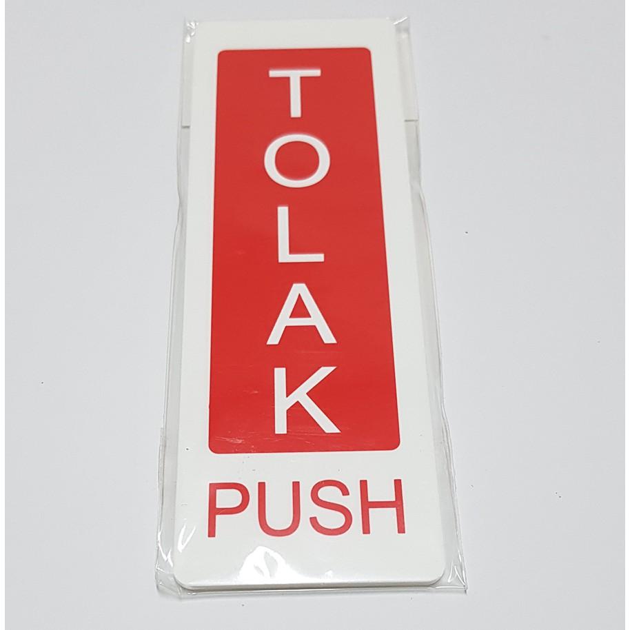 PUSH/ PULL ( WHITE ACRYLIC PLATE ) DOOR SIGN 推 / 拉 TOLAK / TARIK SIGNAGE SIZE: 50MM X 150MM