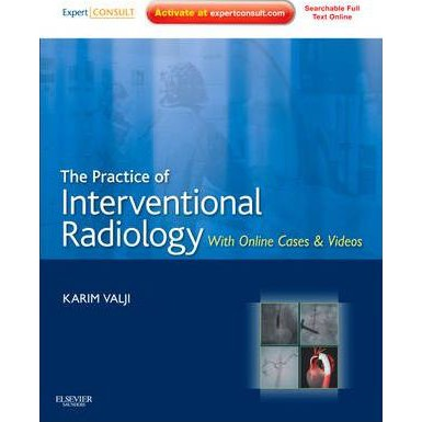 The Practice of Interventional Radiology, with online cases and video