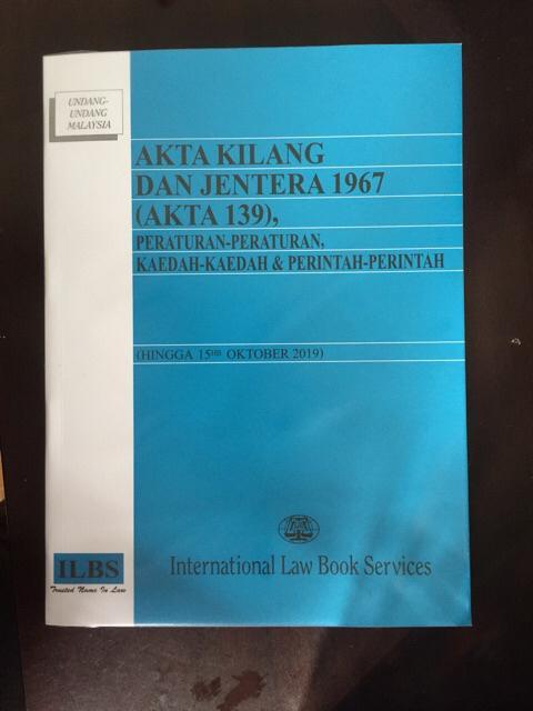 Akta Kilang Dan Jentera 1967 Akta 139 Peraturan Peraturan Kaedah Kaedah Perintah Hingga 15hb Oktober 2019 Shopee Malaysia