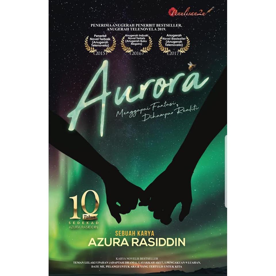 Novel Terbaru Aurora Penulis Azura Rasiddin Penerbit Penulisan2u Shopee Malaysia