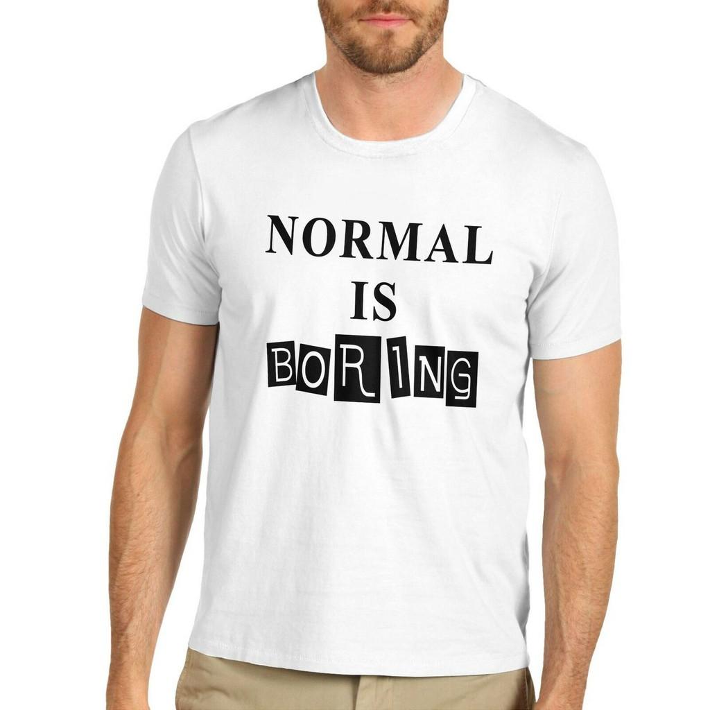 S 5XL NORMAL IS BORING MENS FASHION T SHIRT