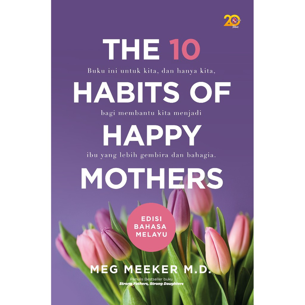 The 10 Habits of Happy Mothers (L151,BL149)
