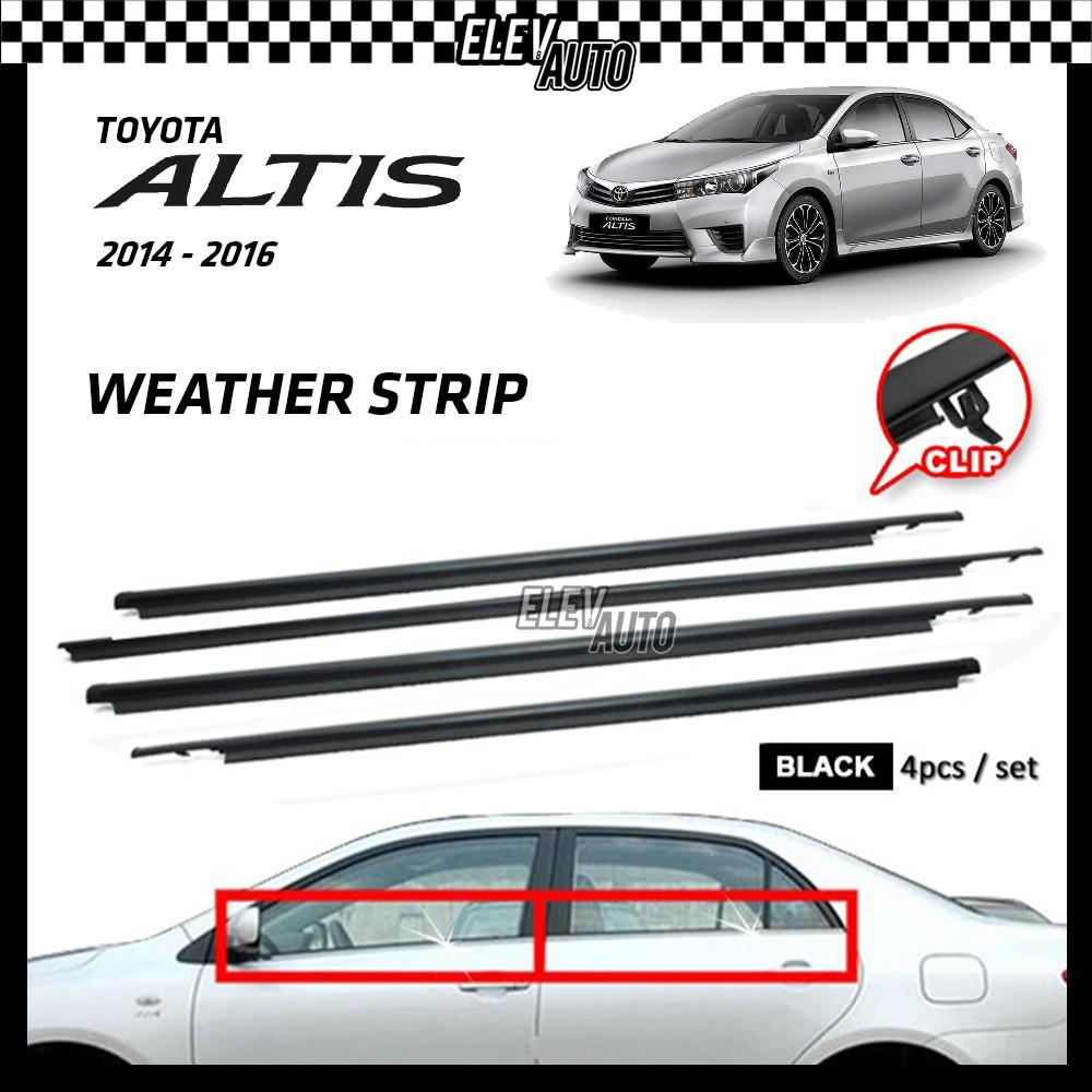 Toyota Altis 2014-2016 Weather Strip Weatherstrip Window Moulding Belt 4pcs
