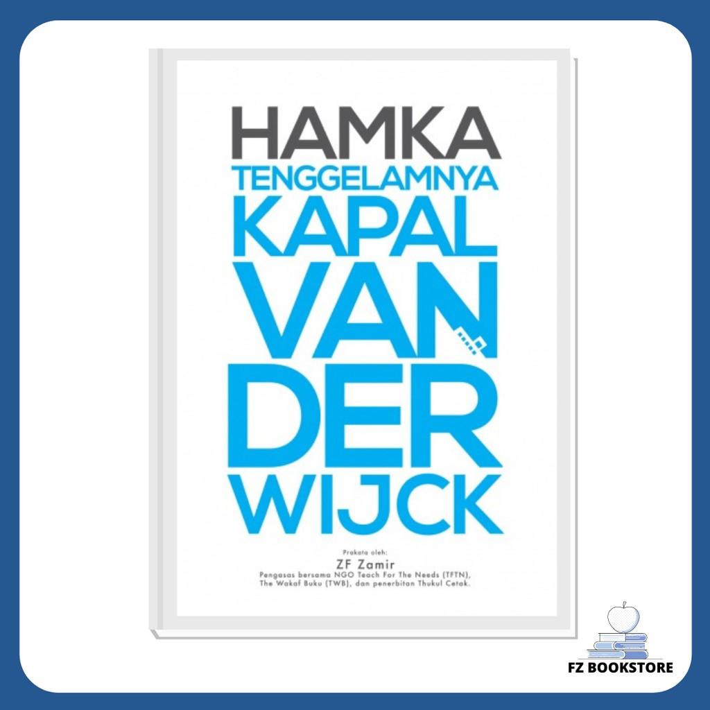 Tenggelamnya Kapal Van Der Wijck - HAMKA - Novel Buya HAMKA Cinta Percintaan Minangkabau Adat
