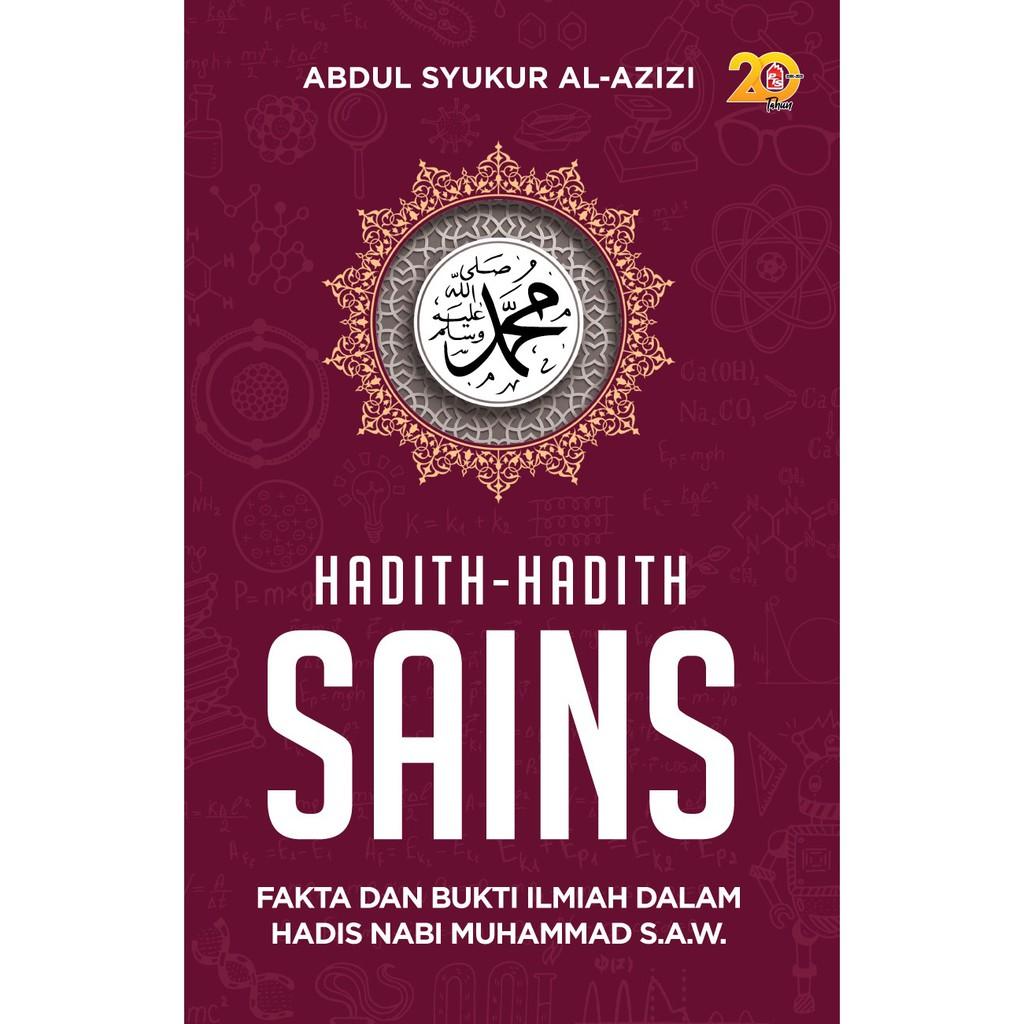 Buku: HADITH-HADITH SAINS - Penulis: Abdul Syukur AL Azizi Malaysia