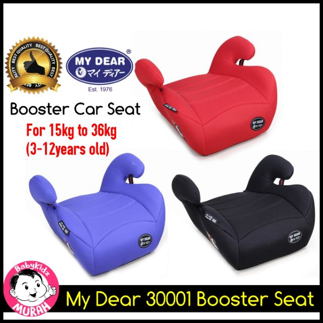 OFFER! My Dear 30001 Booster Car Seat For 3~12years Children [15kg~36kg] ECE R44/ 04