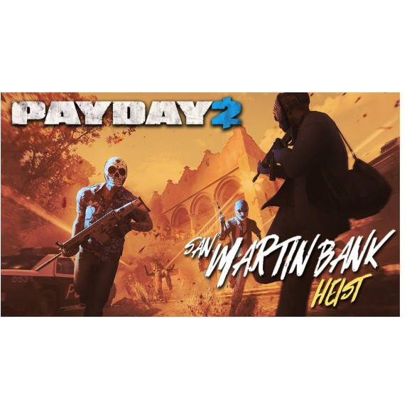 [GOOGLE DRIVE] PAYDAY 2: SAN MARTIN BANK HEIST (PC DIGITAL DOWNLOAD)