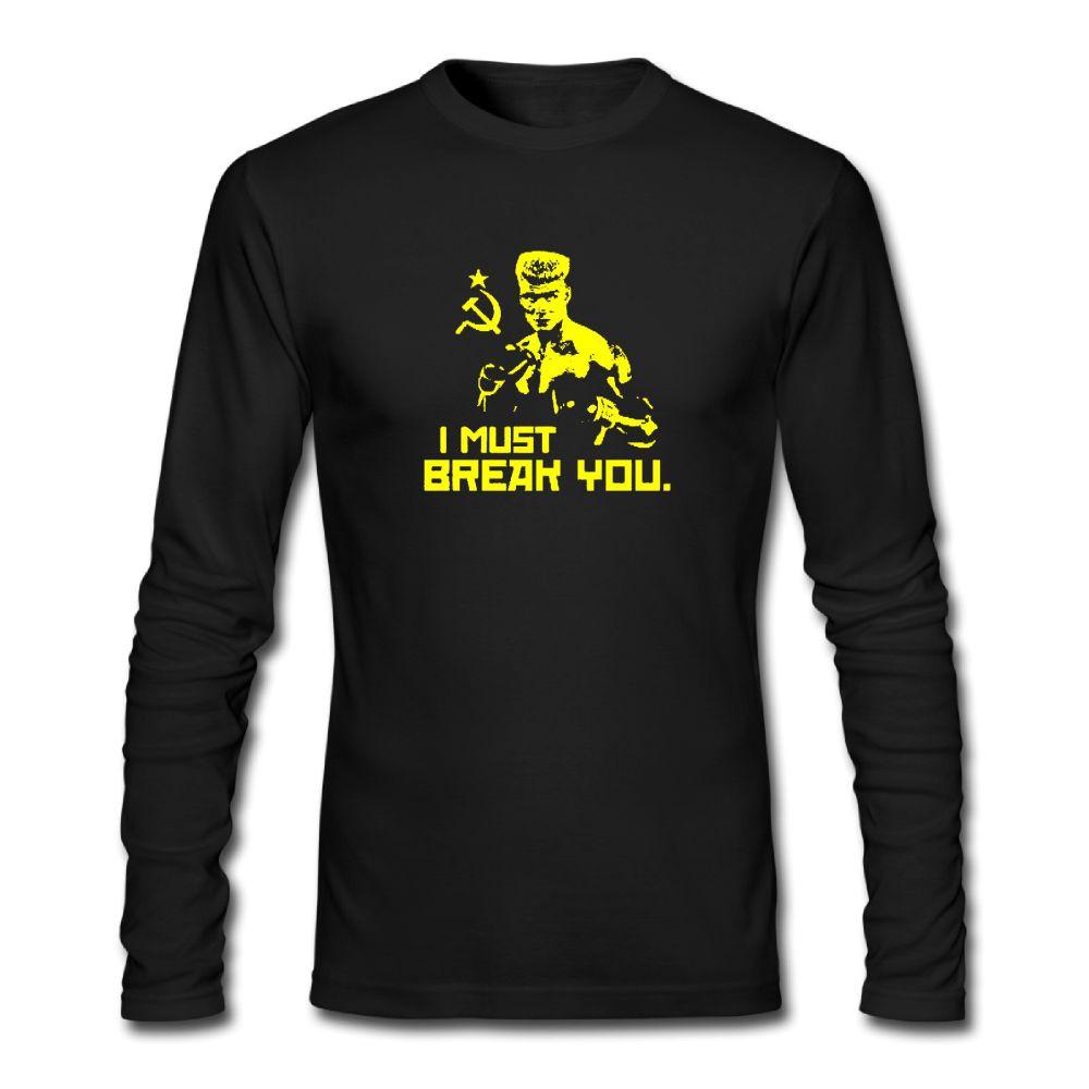 Man I Must Break You Long Sleeve O Neck Shirt Teeshirt