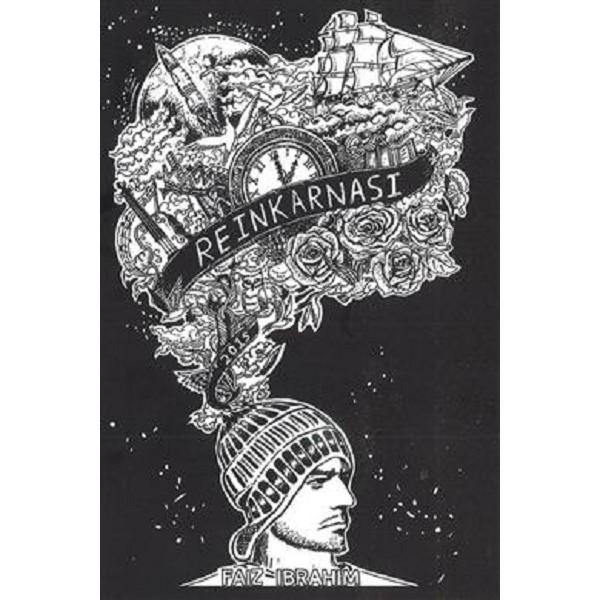 Reinkarnasi , Author By : Faiz Ibrahim (ISBN: 9789671342800)