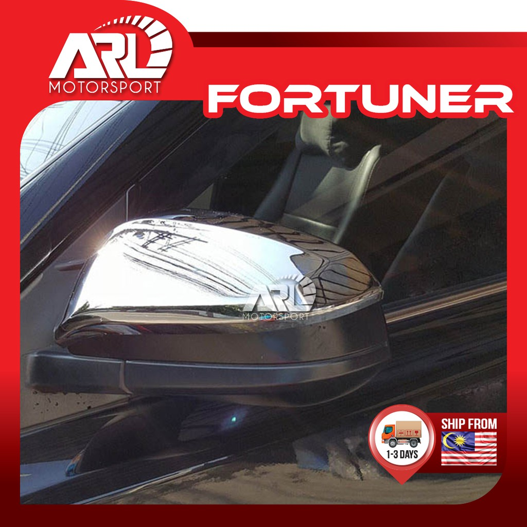 Toyota Fortuner (2016 - 2020) 2nd Gen Side Mirror Cover Chrome Car Auto Acccessories ARL Motorsport