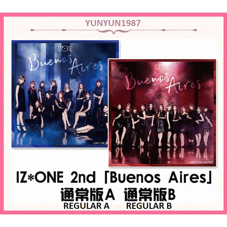 IZ*ONE 2nd「 Buenos Aires 」[CD+DVD / Type A Type B] JAPAN Single 260619  PRODUCE48 IZONE BRAND NEW DIRECT SHIP FROM JAPAN