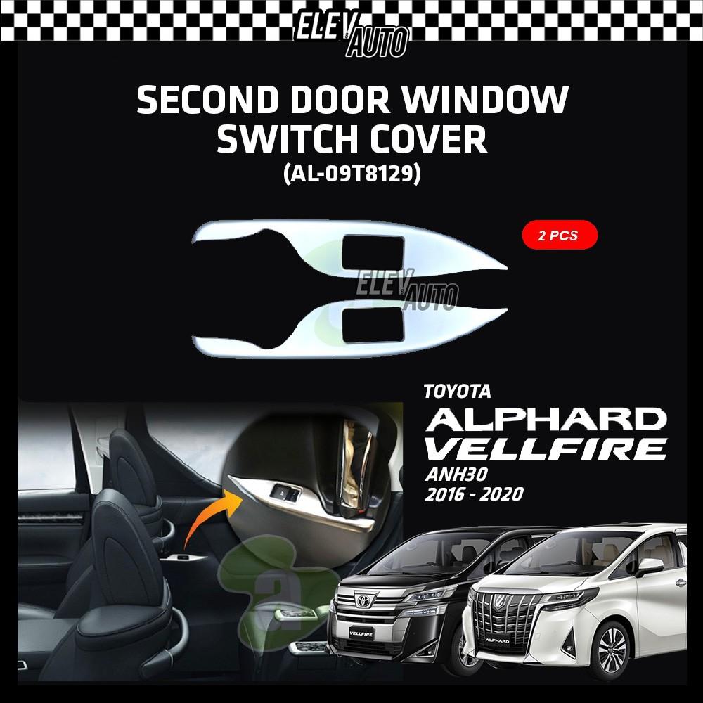 Toyota Alphard / Vellfire ANH30 2016-2021 Second Door Window Switch Frame Cover 2pcs (AL-09T8129)