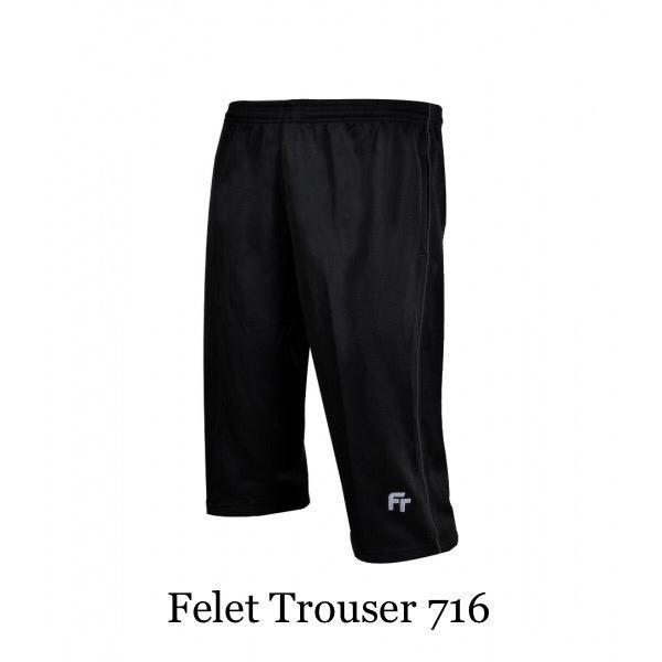 Felet Sports Trouser 3/4 Pant Short 717 / 716 /715
