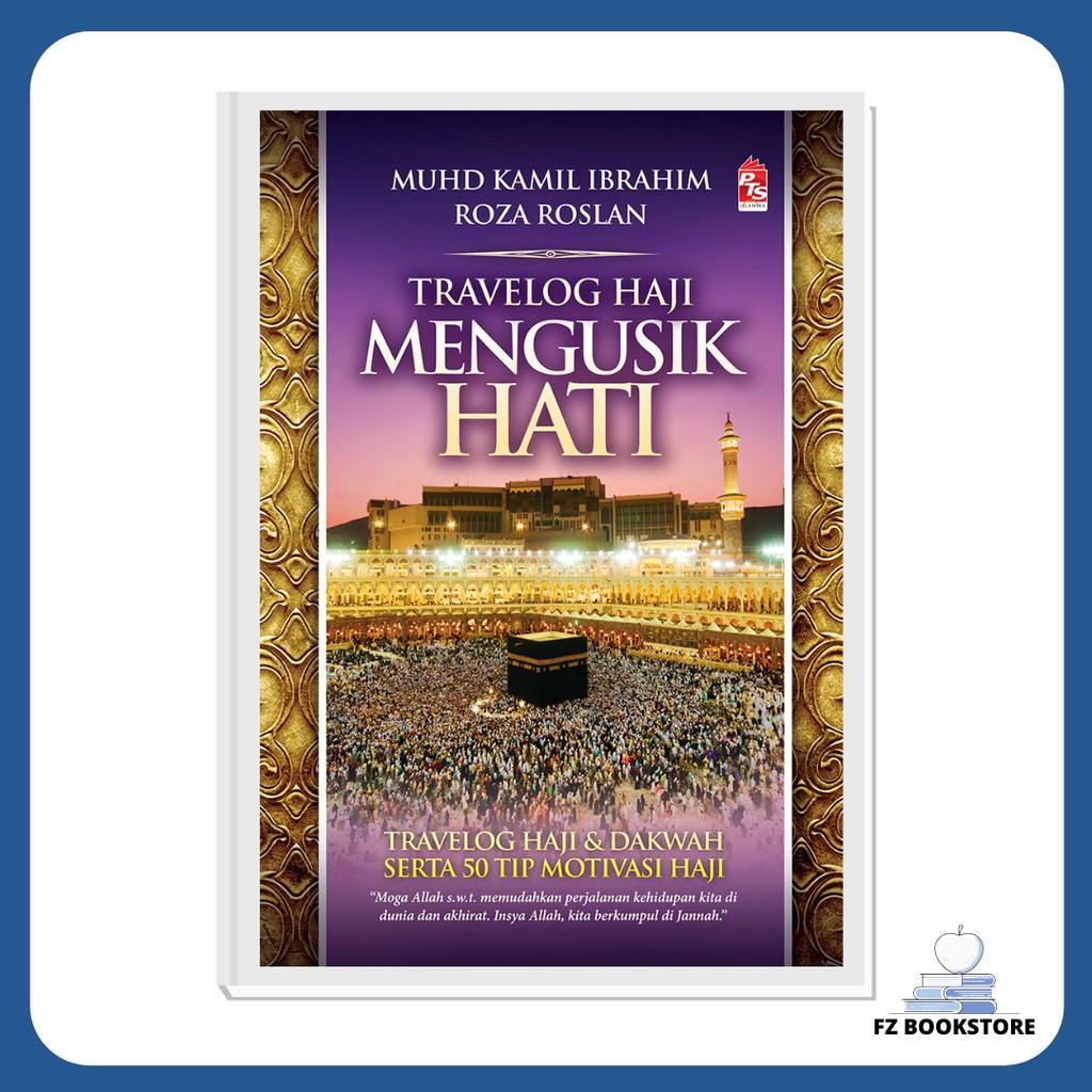 Travelog Haji Mengusik Hati - Travel - Haji - Makkah - Mekah - Madinah - Agama - Islam